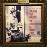 Дом Винила - John Lurie'85 – Soundtracks from Stranger Than Paradise And The Resurrection Of Albert Ayler