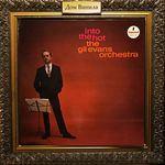 Дом Винила - The Gil Evans Orchestra'62 – Into The Hot