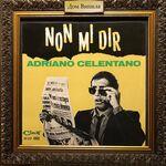Дом Винила - Adriano Celentano – 1965 – Non Mi Dir