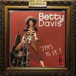 Купить виниловую пластинку Betty Davis – 2005 – This Is It! A Funk Anthology