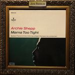 Дом Винила - Archie Shepp'67 – Mama Too Tight