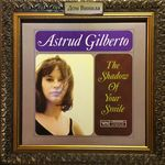 Дом Винила - Astrud Gilberto'65 – Shadow Of Your Smile