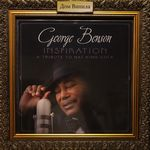 Дом Винила - George Benson'13 – Inspiration – A Tribute To Nat King Cole