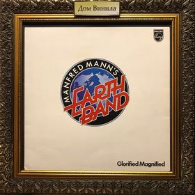 Дом Винила - ​​​​​Manfred Mann's Earth Band'72 – Glorified Magnified