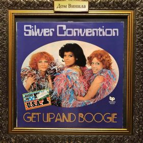 Дом Винила - Silver Convention – 1977 – Get Up And Boogie – Spain