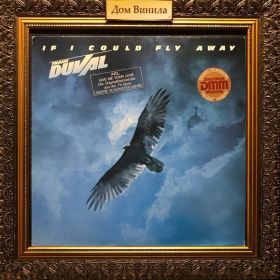 Дом Винила - Frank Duval – 1983 – If I Could Fly Away