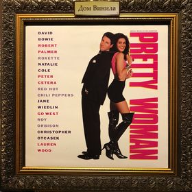 Дом Винила - Pretty Woman'90 – Original Motion Picture Soundtrack